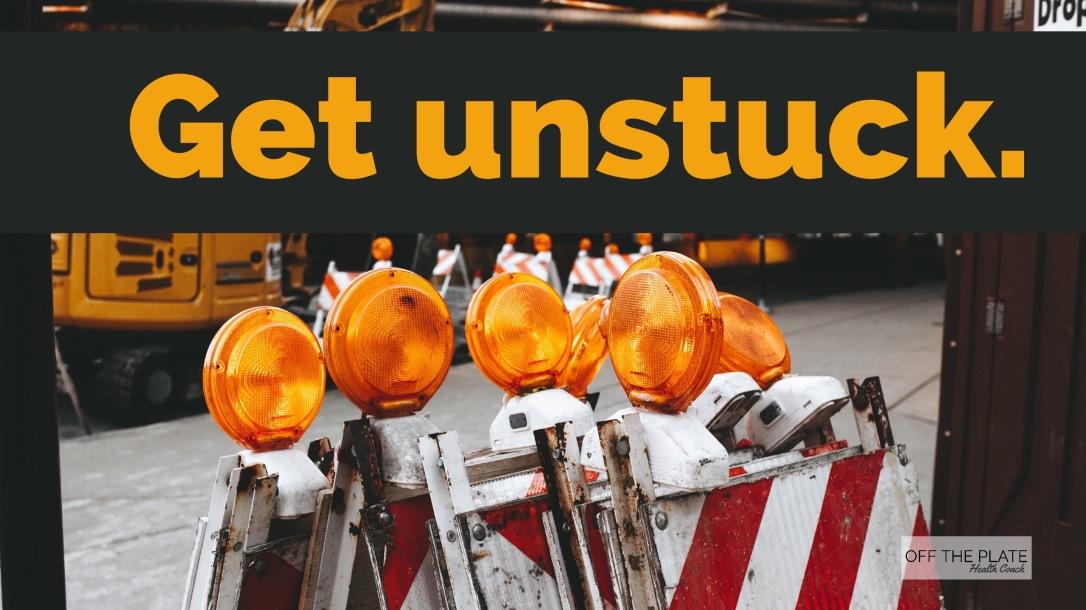 Get Unstuck